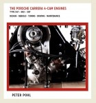 Peter Pohl - The Porsche 4-cam Engines
